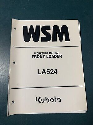 Kubota Manual La524 Front Loader Euc No Binder