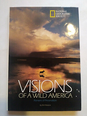 National Geographic Society  Vision Of A Wild America  1996 Hardcover