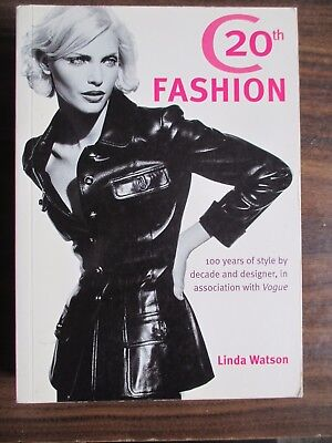 """""""Vogue"""" Fashion: 100 Years of Style by Decade and Designer  Linda Watson"""
