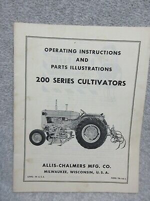 Allis Chalmers 200 Series Cultivators Operating Manual Parts Illustrations