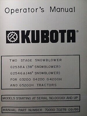 Kubota G3200 Garden Tractor 38 46 Snow Thrower Implement G2546a Owners Manual