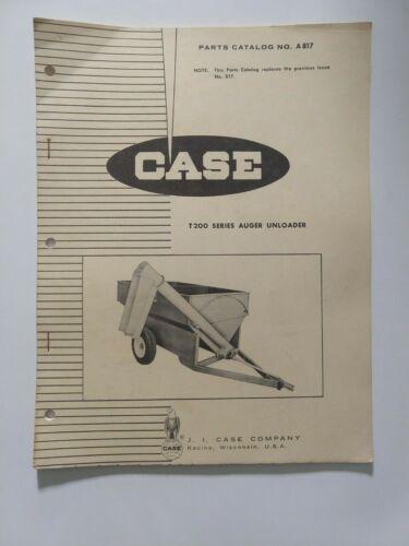 "CASE TRACTOR ""T200 SERIES AUGER UNLOADER"" Parts Catalog # A817"
