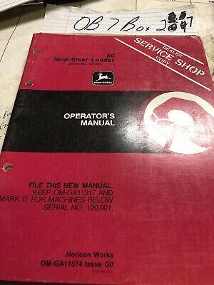 John Deere 60 Skid-steer Loader Operators Manual  Om-ga11574 Nos