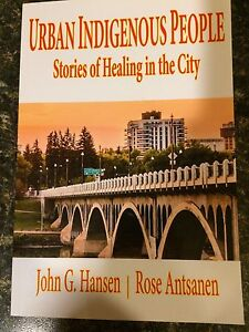 Urban Indigenous People   Stories of Healing in the City