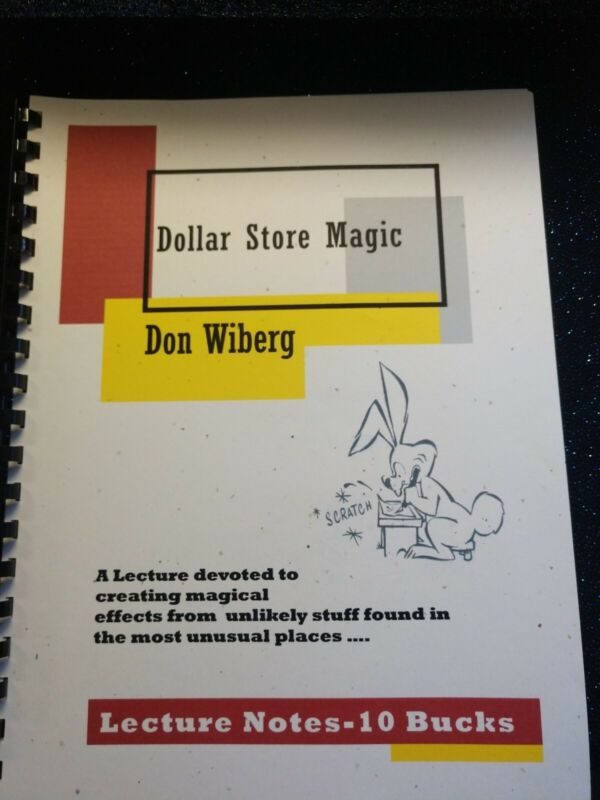 Don Wiberg Dollar Store Magic Lecture Notes 2004