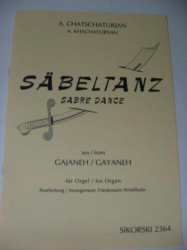 A Khachaturyan Sabre Dance from te ballet Gayaneh for Organ Sheet Music Sikorski
