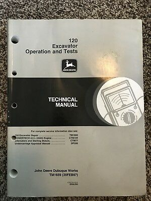 John Deere 120 Excavator Operation Test Shop Repair Technical Manual Tm1659 A1