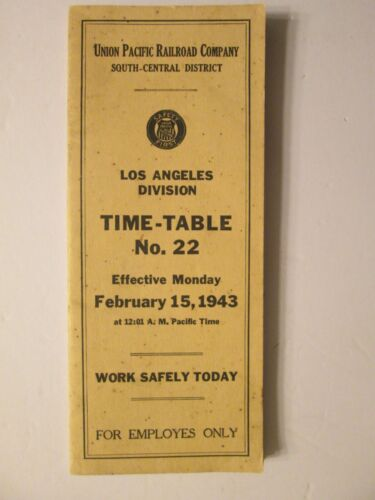 Union Pacific Time Table No. 22 Los Angeles Division 1943