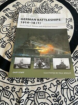 New Vanguard: German Battleships, 1914-18 (1) Vol. 1 : Deutschland, Nassau...