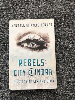 Kendall & Kylie Rebels City Of Indra Hardback Book