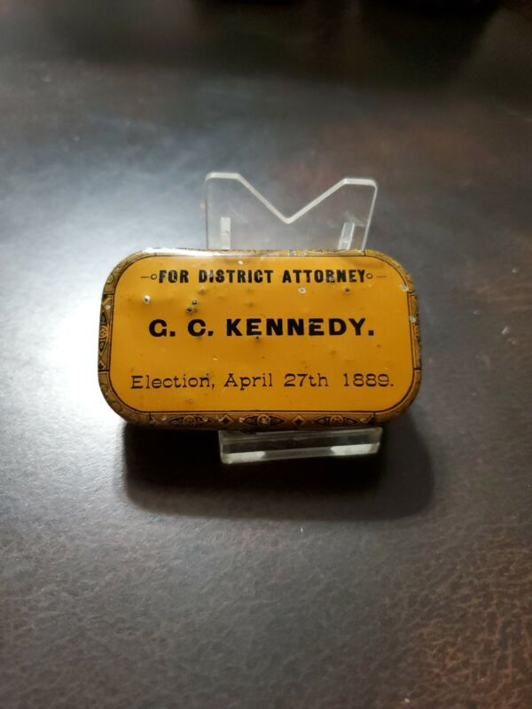 Rare C.C. Kennedy For DISTRICT ATTORNEY 1889 Tin Box Brooklyn NYC