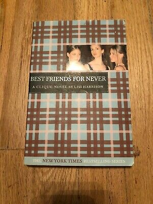 The Clique: Best Friends for Never 2 by Lisi Harrison (2004,