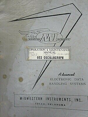 Midwestern Instruments 603 Oscillograph Operation Maintenance Manual