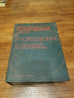 Chilton's Professional Truck and Van Service Manual for Gasoline and Diesel