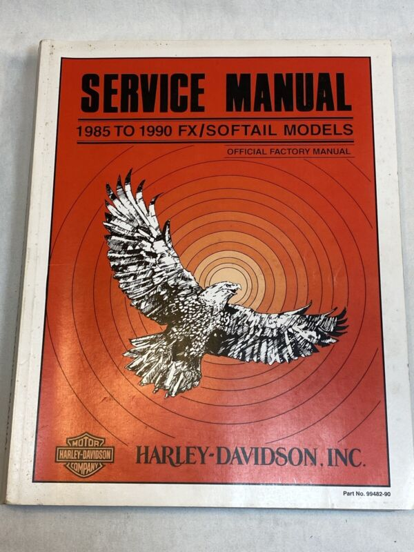 Harley Davidson Motorcycles Service Manual 1985 to 1990 FX / Softail 99482-90