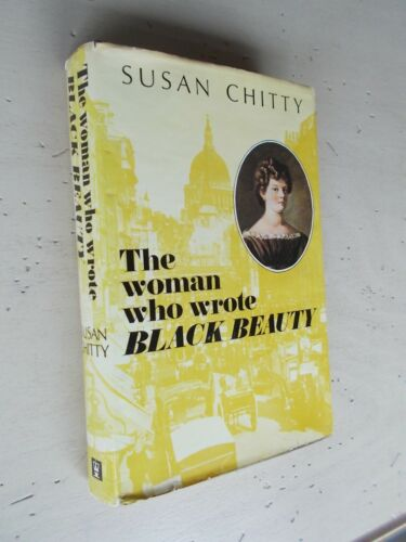 Vintage The Woman Who Wrote Black Beauty Susan Chitty Hardback Horse Book 1st Ed