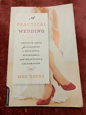 A Practical Wedding : Creative Ideas for Planning a Beautiful, - Ideas For A Wedding
