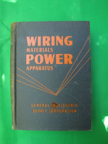 Vintage 1951 Wiring and Apparatus Catalog From GE Corp.