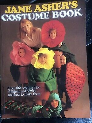 Adults Halloween Costumes Ideas (Jane Asher's Costume Book 1991 Over 100 Costumes Ideas Children/Adult)