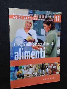 guide-pratiche-N-11-consigli-utili-per-scegliere-gli-alimenti-ed-gribaudo
