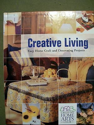 CREATIVE LIVING EASY HOME CRAFT AND DECORATING PROJECTS 2009 HARDCOVER