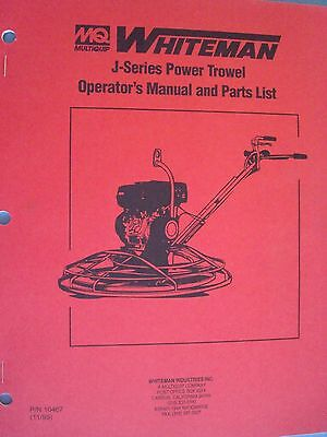 Mq Whiteman J-series Power Trowel Operators Manual Parts List Pn10467 1195
