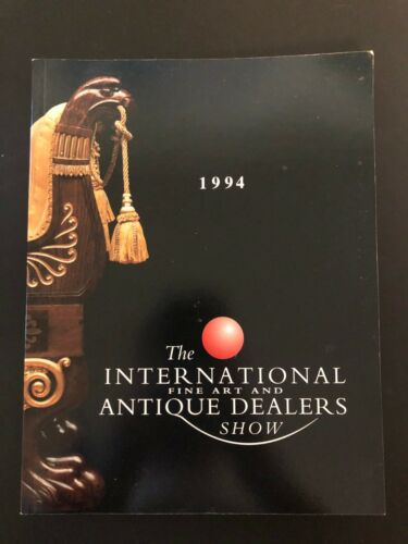 1994 International Fine Art and Antique Dealers Show Catalog New York City