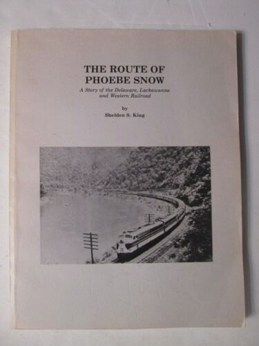 Route of Phoebe Snow - Delaware, Lackawanna and Western Railroad