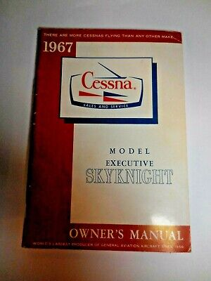Vintage 1967 Cessna Owner's Manual ~ Model Executive Skyknight