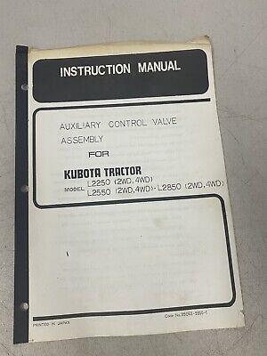 Kubota Aux Control Valve Assmbly Instruction Manual Parts List L2250 L2550 L2850