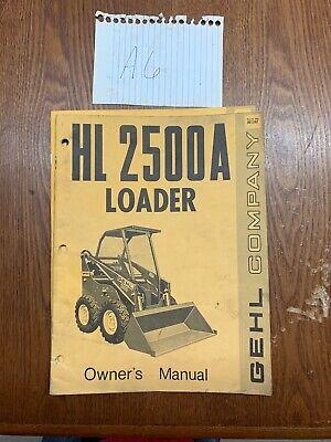 Gehl Hl 2500a Skidsteer Loader Owner Operators Manual