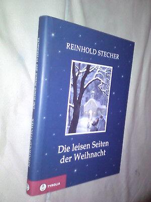 Reinhold Stecher: Die leisen Seiten der Weihnacht (Gebundene Ausgabe)