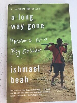 A Long Way Gone : Memoirs of a Boy Soldier by Ishmael Beah (Paperback)
