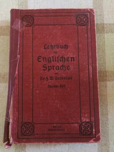 Buch Gesenius F. W. Lehrbuch der englischen Sprache Halle 1912 Flohmarkt