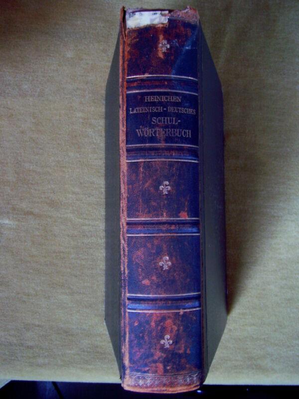 """""""Lateinisch-Deutsches Schulwörterbuch zu den Prosaikern Cicero, Caesar.."""" (1903)"""