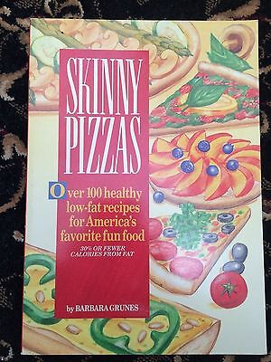 Skinny Cookbook: Skinny Pizzas : Over One Hundred Healthy, Low-Fat Recipes...