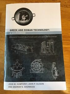 Greek and Roman Technology: A Sourcebook: Translations of...