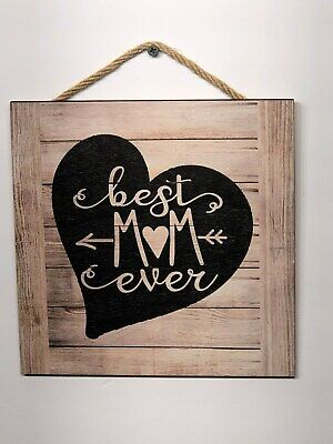 Mom Wall - Best Mom Ever Wooden Wall Sign, Gift, Picture, Love, Mothers Day, 8