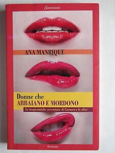 DONNE-CHE-ABBAIANO-E-MORDONO-di-ANA-MANRIQUE