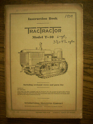 Ih Farmall Mccormick International T40 Gas Crawler Owners Manual