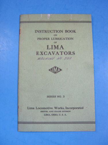 1943 LIMA EXCAVATORS INSTRUCTION LUBE SERIES 3