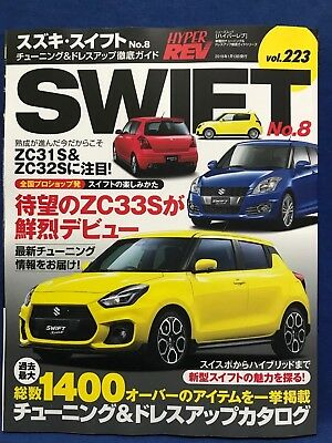 Hyper REV Vol.223 SUZUKI SWIFT No.8 Tuning Dress Up Japanese Car Magazine