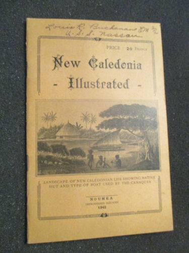 BOOK: NEW CALEDONIA ILLUSTRATED. WW2 U.S.S. NASSAU 1942. ID