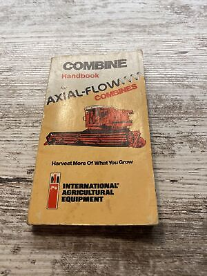 Combine Handbook For Axial Flow Combines International Harvester