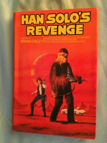 VINTAGE 1979 STAR WARS COLLECTIBLE BOOK HAN SOLOS REVENGE HARDBACK BY B. DALEY