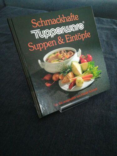 Schmackhafte Suppen Und Eintöpfe   Tupperware