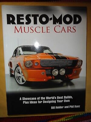 Resto-Mod Muscle Cars The World's Best Builds Plus Ideas For Designing Your