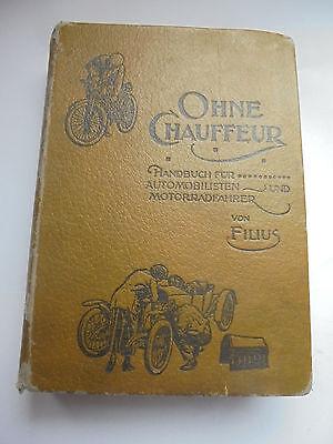 22083 Filius Ohne Chauffeur. Handbuch für Automobilisten Motorrad 10.A. 1921