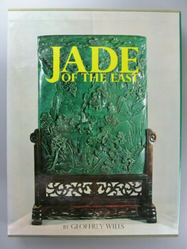 Jade of the East, by Geoffrey Wills, Weatherhill, First Edition, 1972