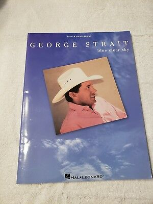 George Strait Piano~Vocal~Guitar  Sheet Music Book, Blue Clear Sky 1996 Blues Country Piano